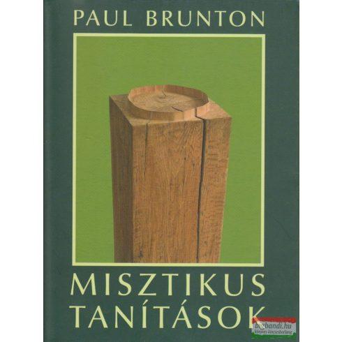 Paul Brunton - Misztikus tanítások