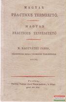 N. Nagyváthy János - Magyar practicus termesztő / Magyar practicus tenyésztető