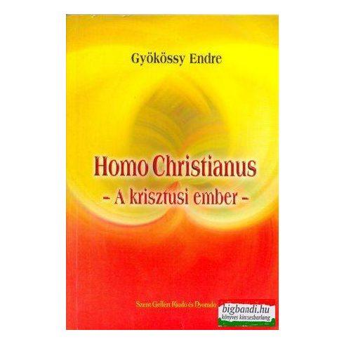 Homo Christianus - a krisztusi ember