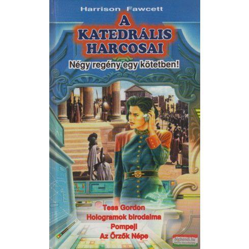 Harrison Fawcett   - A katedrális harcosai