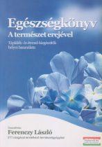 Ferenczy László szerk. - Egészségkönyv