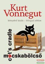 Kurt Vonnegut - Macskabölcső / Cat's Cradle (kétnyelvű)