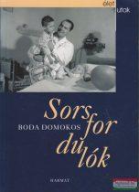 Boda Domokos - Sorsfordulók
