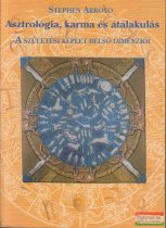 Stephen Arroyo - Asztrológia, karma és átalakulás