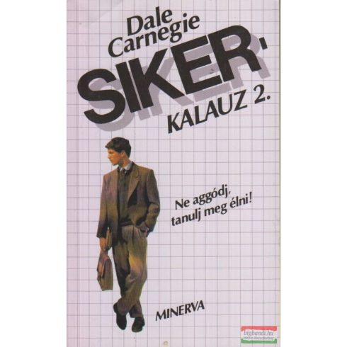 Dale Carnegie - Sikerkalauz 2.