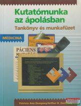 Patricia Ann Dempsey, Arthur D. Dempsey - Kutatómunka az ápolásban - Tankönyv és munkafüzet