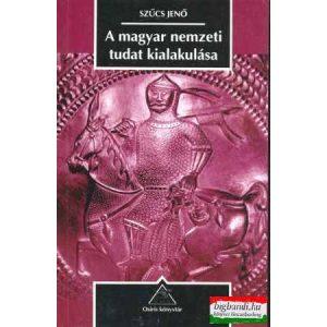 A magyar nemzeti tudat kialakulása
