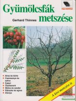 Gerhard Thinnes - Gyümölcsfák metszése