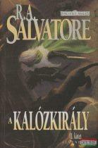R. A. Salvatore - A kalózkirály - Átmenetek / II. kötet