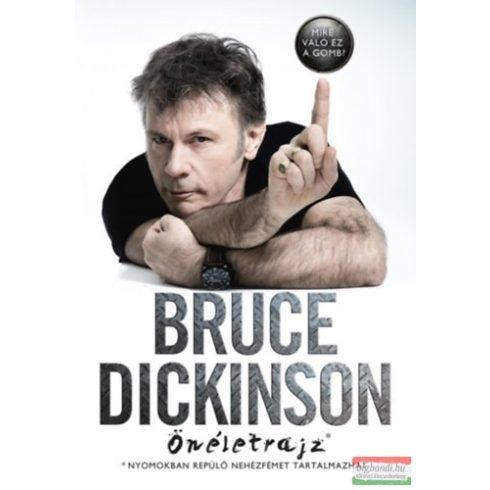 Bruce Dickinson - Mire való ez a gomb? - Önéletrajz