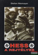 Stefan Niemayer - Hess, a rejtélyes