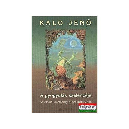 Kalo Jenő - A gyógyulás szelencéje II.