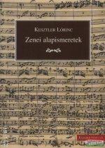 Kesztler Lőrinc - Zenei alapismeretek iskolai és magánhasználatra