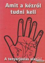 Amit a kézről tudni kell - A tenyérjóslás alapjai