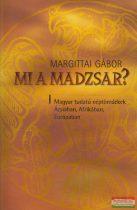 Margittai Gábor - Mi a madzsar?