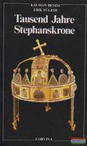 Tausend Jahre Stephanskrone