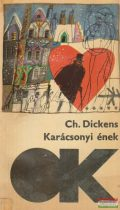 Charles Dickens - Karácsonyi ének / Harangszó