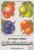 Dr. Bálint György - Gyümölcsöskert