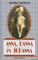 Marianne Fredriksson - Anna, Hanna és Johanna
