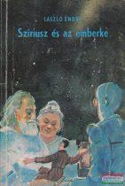 László Endre - Szíriusz és az emberke