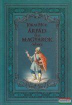 Jókai Mór - Árpád és a magyarok őskora