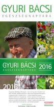 Gyuri bácsi egészségnaptára 2016