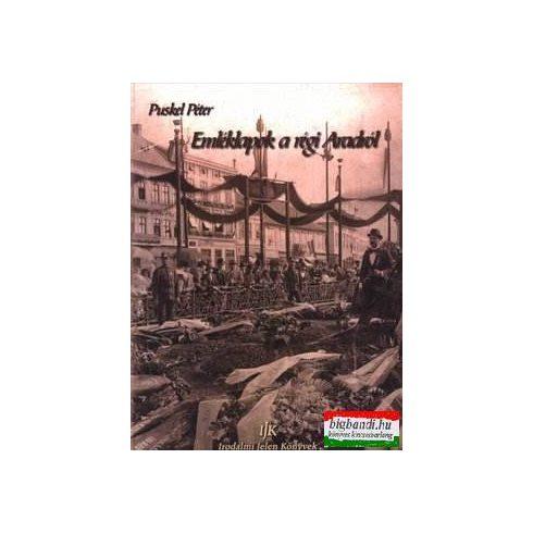 Emléklapok a régi Aradról
