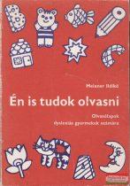 Meixner Ildikó - Én is tudok olvasni
