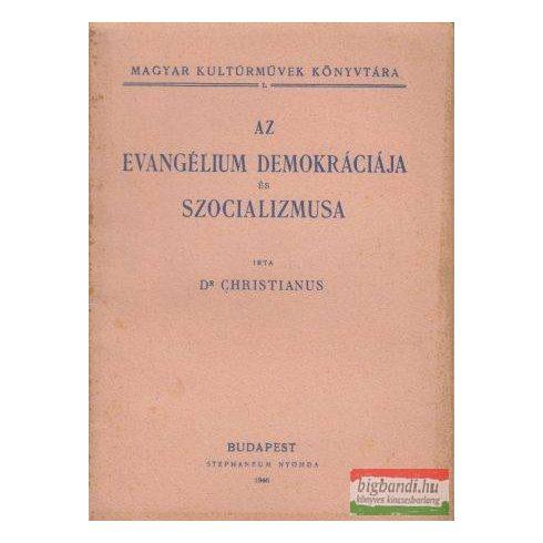 Az evangélium demokráciája és szocializmusa