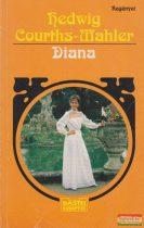 Hedwig Courths-Mahler - Diana