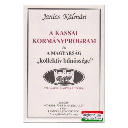 """A kassai kormányprogram és a magyarság """"kollektív bűnössége"""""""