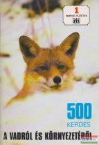 500 kérdés a vadról és környezetéről