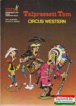 Talpraesett Tom - Circus Western