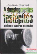 A doppingmentes testépítés elmélete és gyakorlati alkalmazása