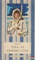 Anauta - Alea, az eszkimó lány