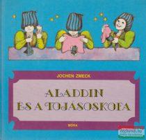 Aladdin és a tojásoskofa