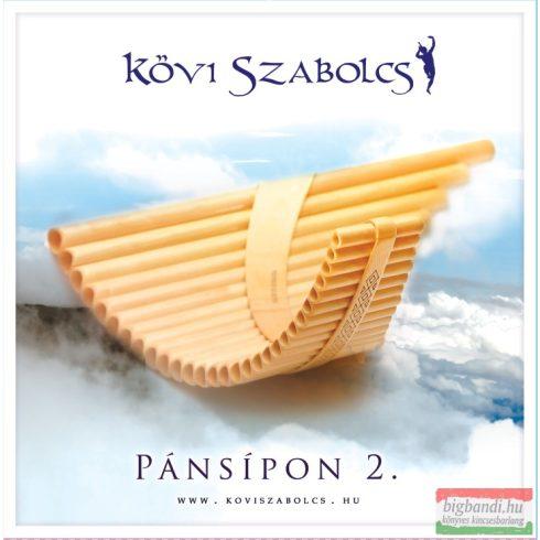Kövi Szabolcs - Pánsípon 2. CD