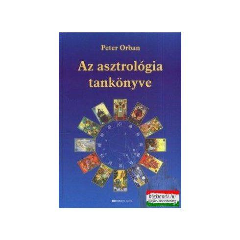 Peter Orban - Az asztrológia tankönyve