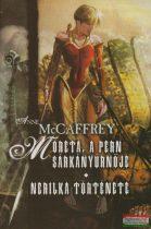 Anne McCaffrey - Moreta, a Pern sárkányúrnője - Nerilka története