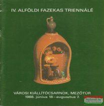 IV. Alföldi Fazekas Triennálé