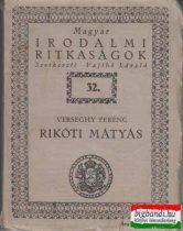 Rikóti Mátyás (Magyar irodalmi ritkaságok)