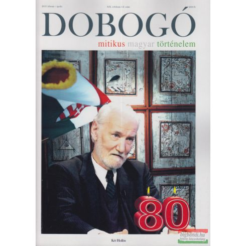 Dobogó - Mitikus magyar történelem 2019. február-április