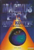 Erika Sauer - A mágikus erők nagy könyve