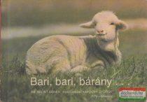 Bálint Ágnes - Bari, bari, bárány...