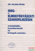 Dr. Rajna Péter - Ideg- és elmegyógyászati szakkifejezések