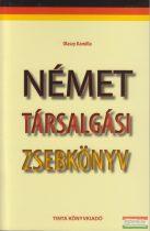 Olaszy Kamilla - Német Társalgási Zsebkönyv - Deutsche Konversation