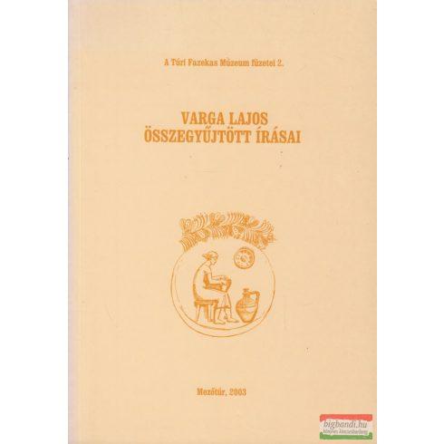 Varga Lajos összegyűjtött írásai
