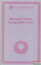 Berzsenyi Dániel összegyűjtött versei