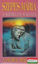 A szerelem mágiája - A hűség mágiája