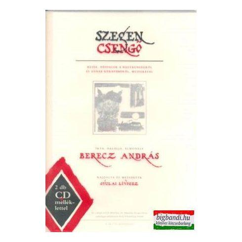 Berecz András - Szegen csengő + CD